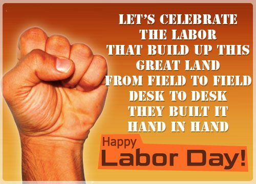 Famous Slogans On Labour Day Tech Inspiring Stories Labor Day Quotes Labour Day Wishes Happy Labor Day