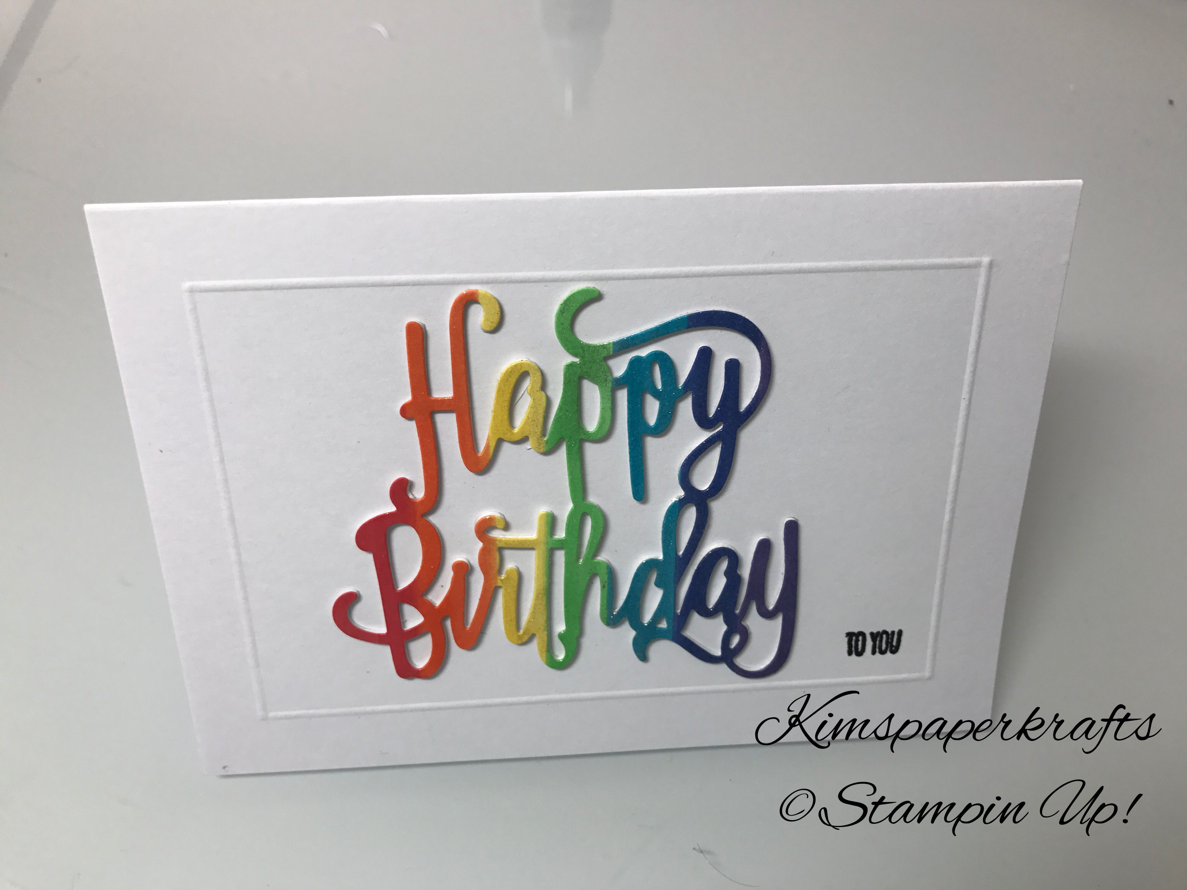 Stampin Up Copic Markers Rainbow Happy Birthday Thinlit Card