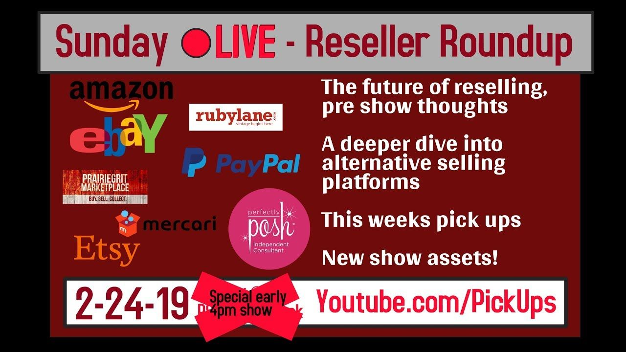 Sunday Reseller Roundup For 2 24 2019 The Future Of Reselling Seller Ne Swap Meet Finds Resell New Shows