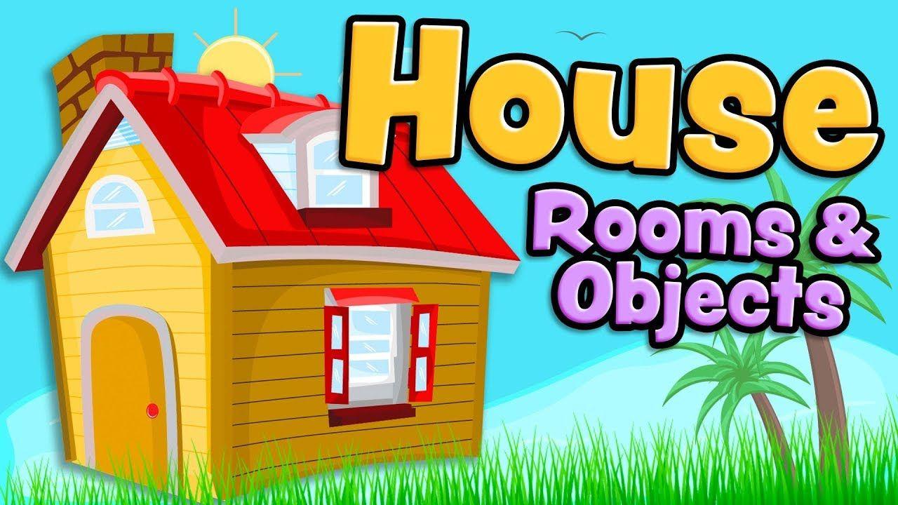 Habitaciones De La Casa Y Objetos En Ingles Para Ninos House
