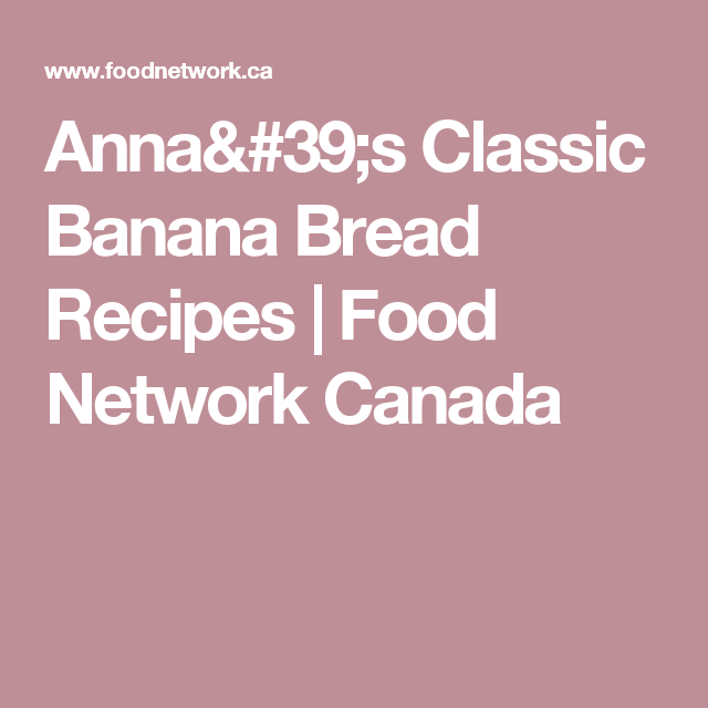 Annas classic banana bread recipe banana bread recipes banana annas classic banana bread forumfinder Gallery