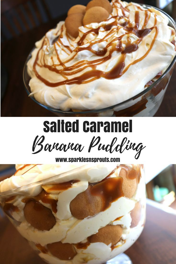 Salted Caramel Banana Pudding · Sparkles n Sprouts