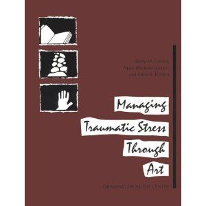 """""""Managing Traumatic Stress Through Art"""" is another great ..."""