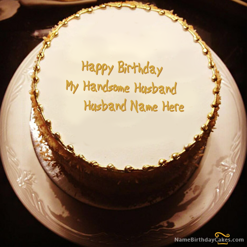 Write name on Golden Birthday Cake For Husband - Happy ...