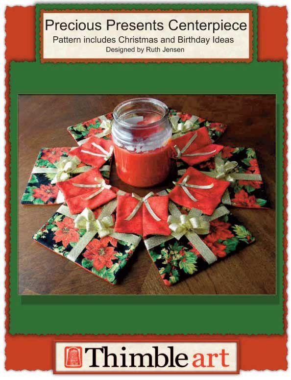 Precious Presents Centerpiece | Quilt Patterns | Pinterest | Weihnachten