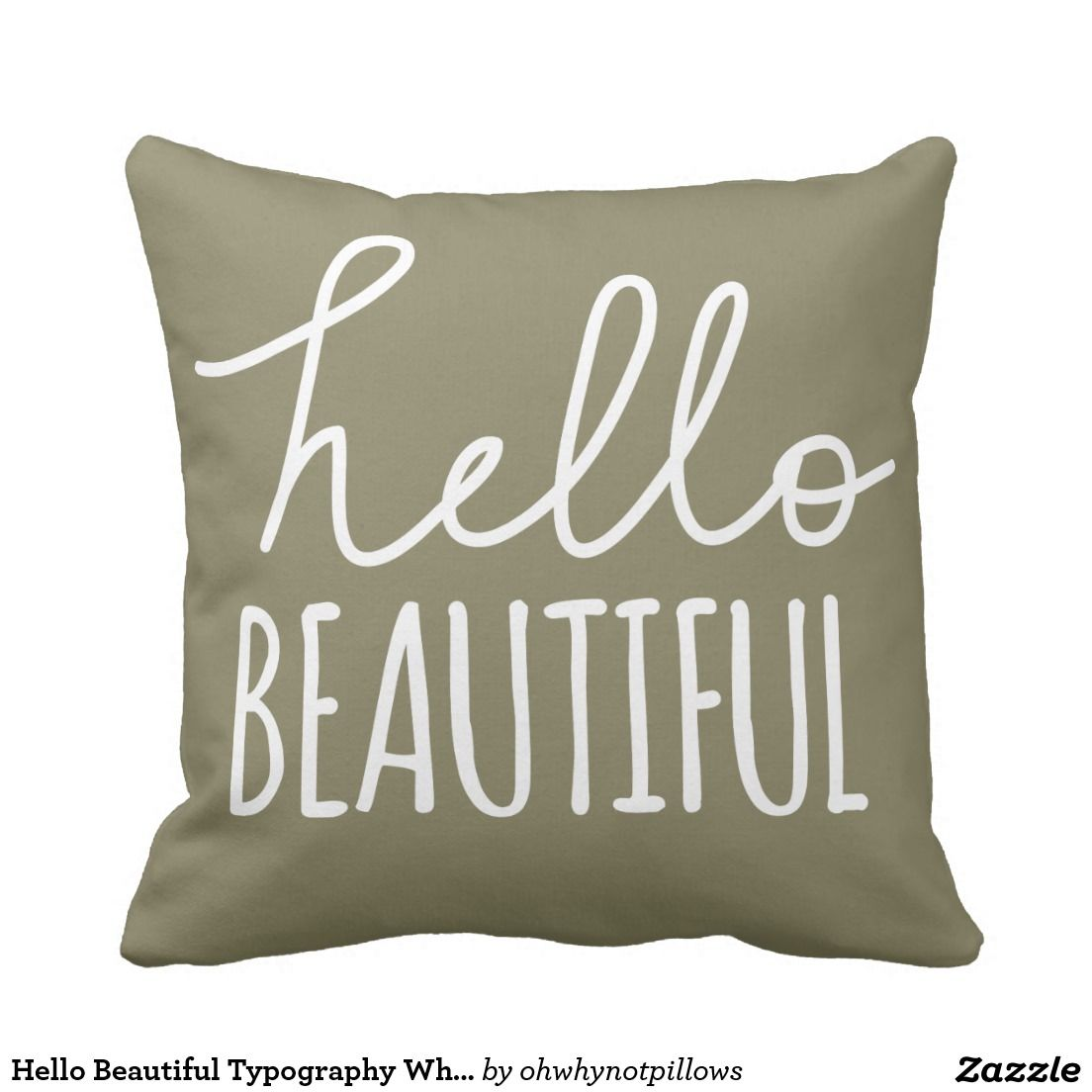 Hello Beautiful Typography Whimsical Girly Throw Pillow Zazzle