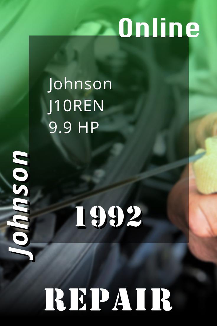 1992 J10ren Johnson 9 9hp Outboard Motor Service Manual Repair Manuals Outboard Diy Repair
