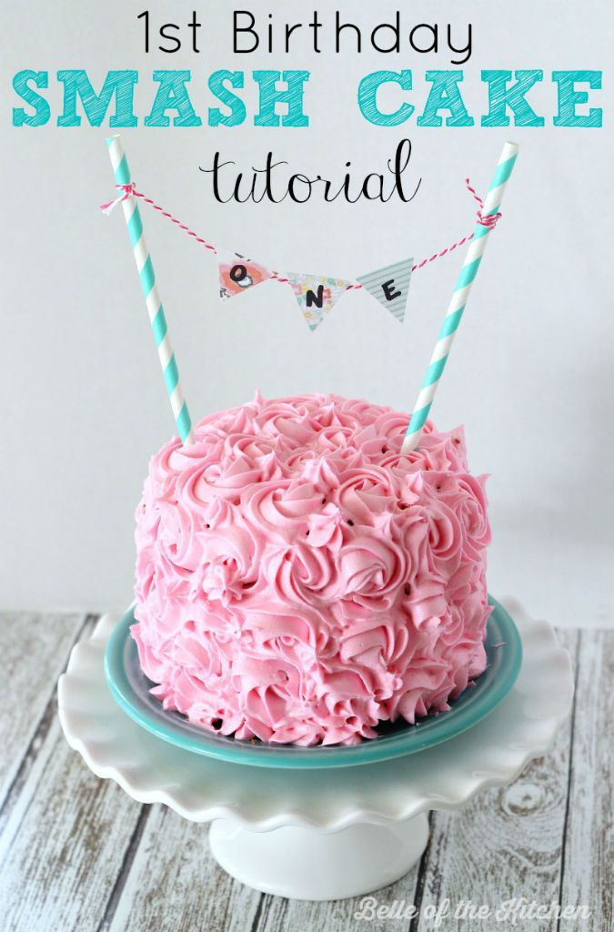 1st Birthday Smash Cake Tutorial + Simple Vanilla Cake ...