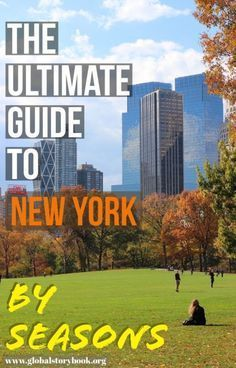 The Ultimate Guide to New York by Seasons - Global Storybook #autumninnewyork