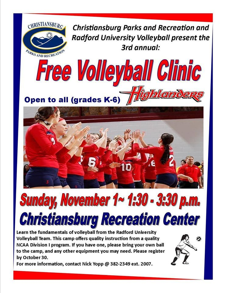 3rd Annual Free Radford University Volleyball Clinic For Grades K 6th Radford University Clinic Parks And Recreation