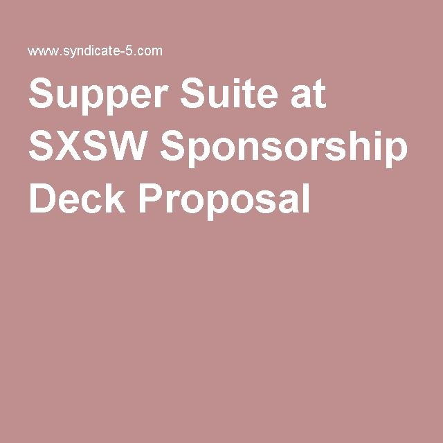 Supper Suite at SXSW Sponsorship Deck Proposal Getting Serious - mcroberts security officer sample resume