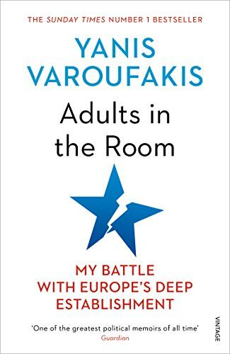 Adults In The Room My Battle With Europes Deep Establishment
