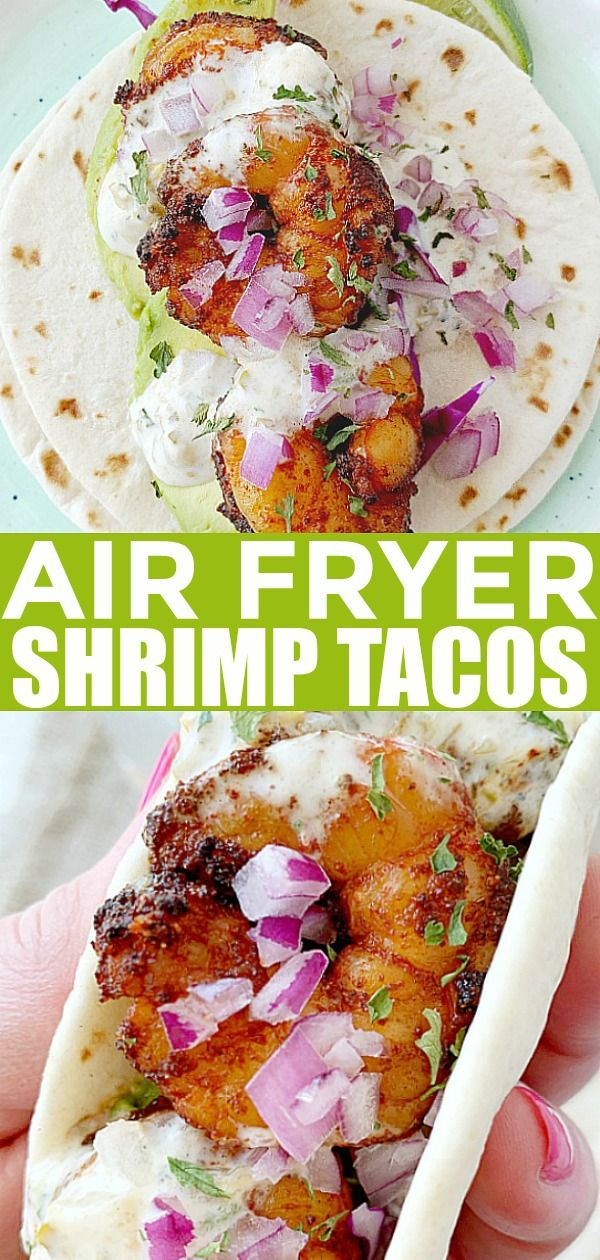Air Fryer Shrimp Tacos | Foodtastic Mom #shrimptacos #airfryer #airfryerrecipes