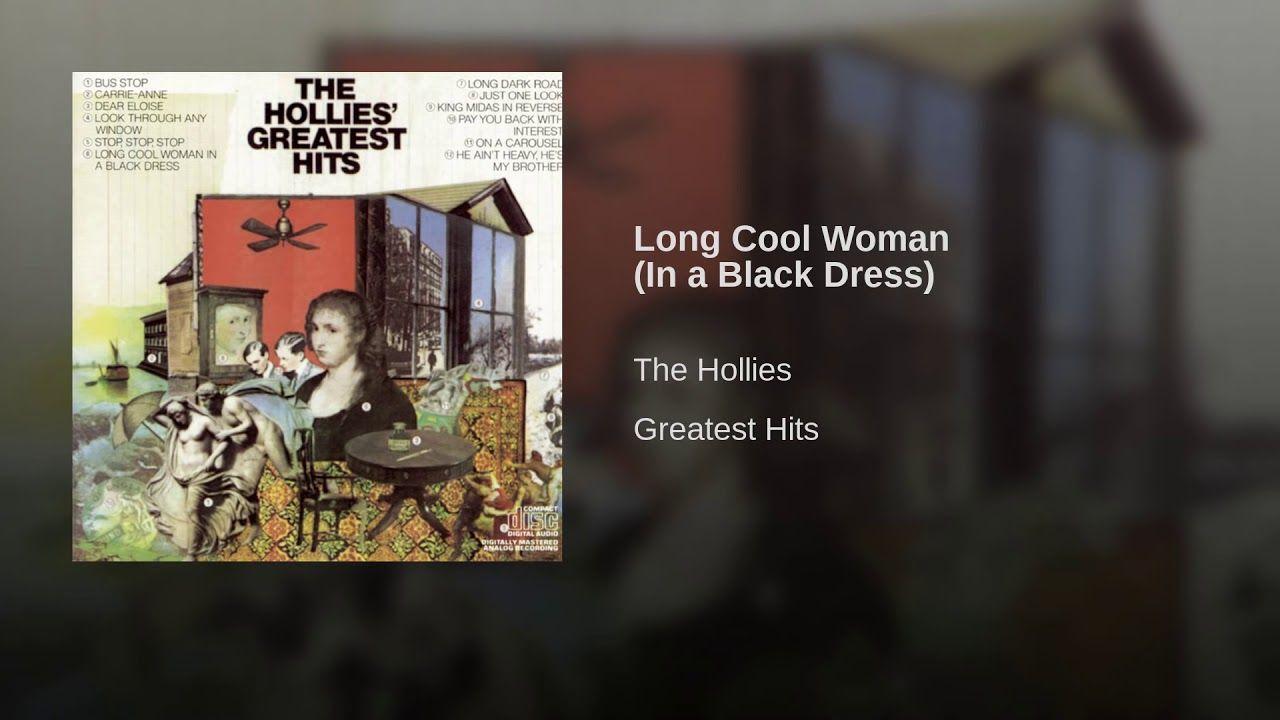 Long Cool Woman In A Black Dress The Hollies Black Dress My Music [ 720 x 1280 Pixel ]