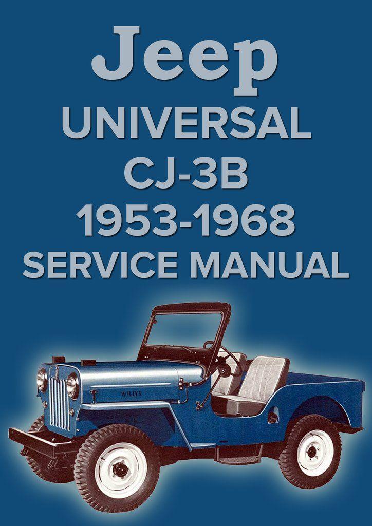 jeep universal cj 3b 1953 1968 service manual pinterest jeeps rh pinterest com Tan Willys CJ3B Willys 3B