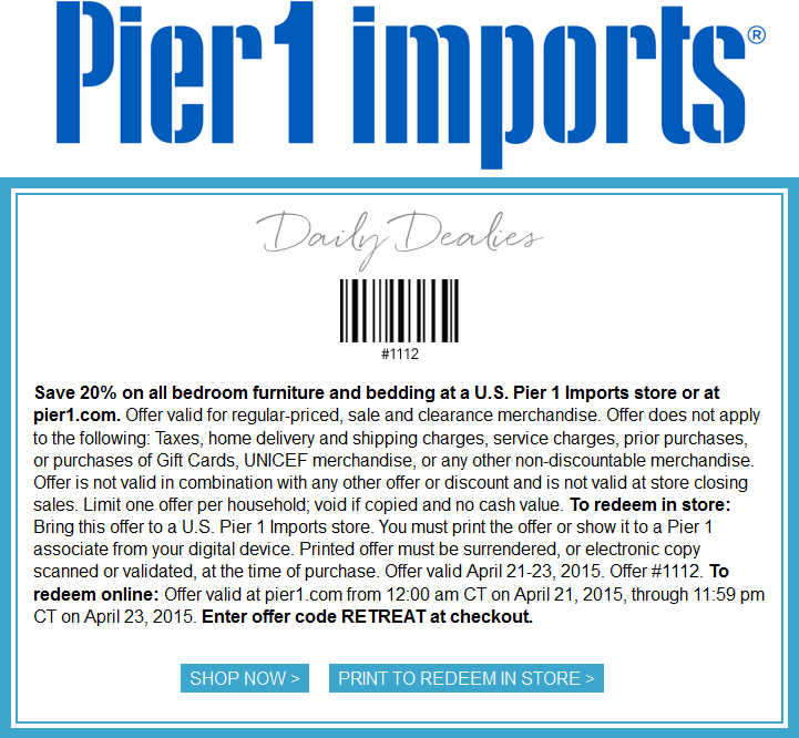 Pier 1 Coupon U0026 Pier 1 Promo Code From The Coupons App. Off Bedding And  Furniture At Pier 1 Imports, Or Online Via Promo Code RETREAT September