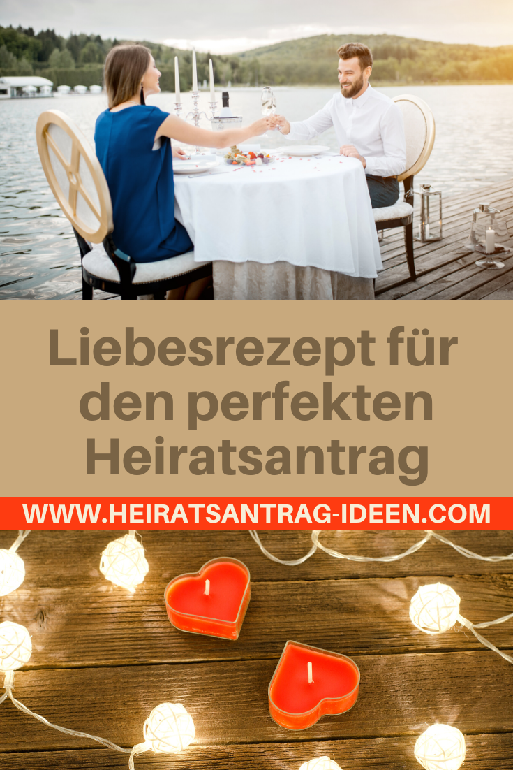 Liebesrezept für den perfekten Heiratsantrag