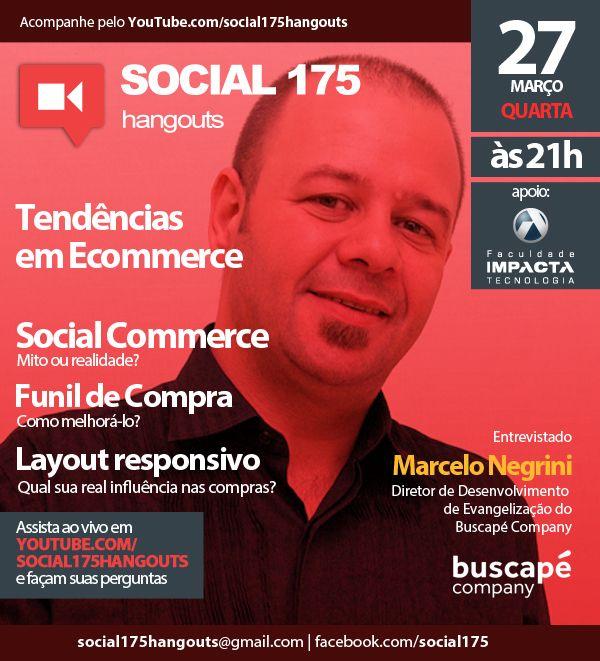 Convidado: Marcelo Negrini (Buscapé). Tema; Tendências em Ecommerce. Com Denis Zanini e Sandru Luis. Clique e assista!