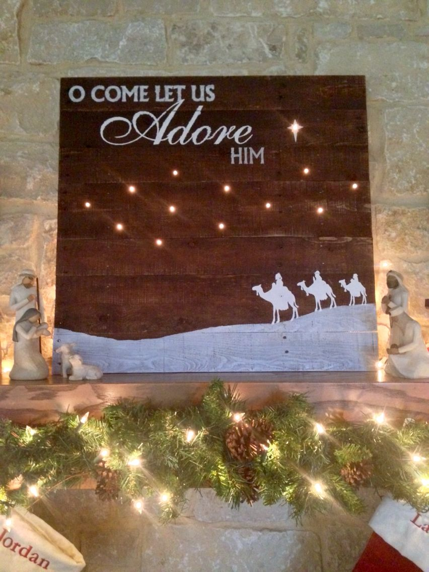 my wise men adore lighted christmas sign for the mantle