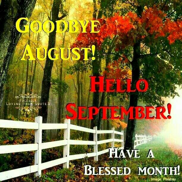 Delicieux Goodbye August Hello September