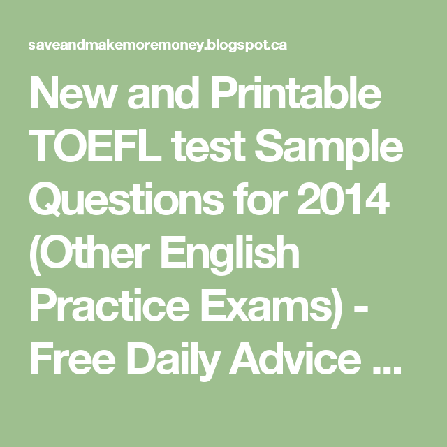 New and printable toefl test sample questions for 2014 other new and printable toefl test sample questions for 2014 other english practice exams yadclub Choice Image