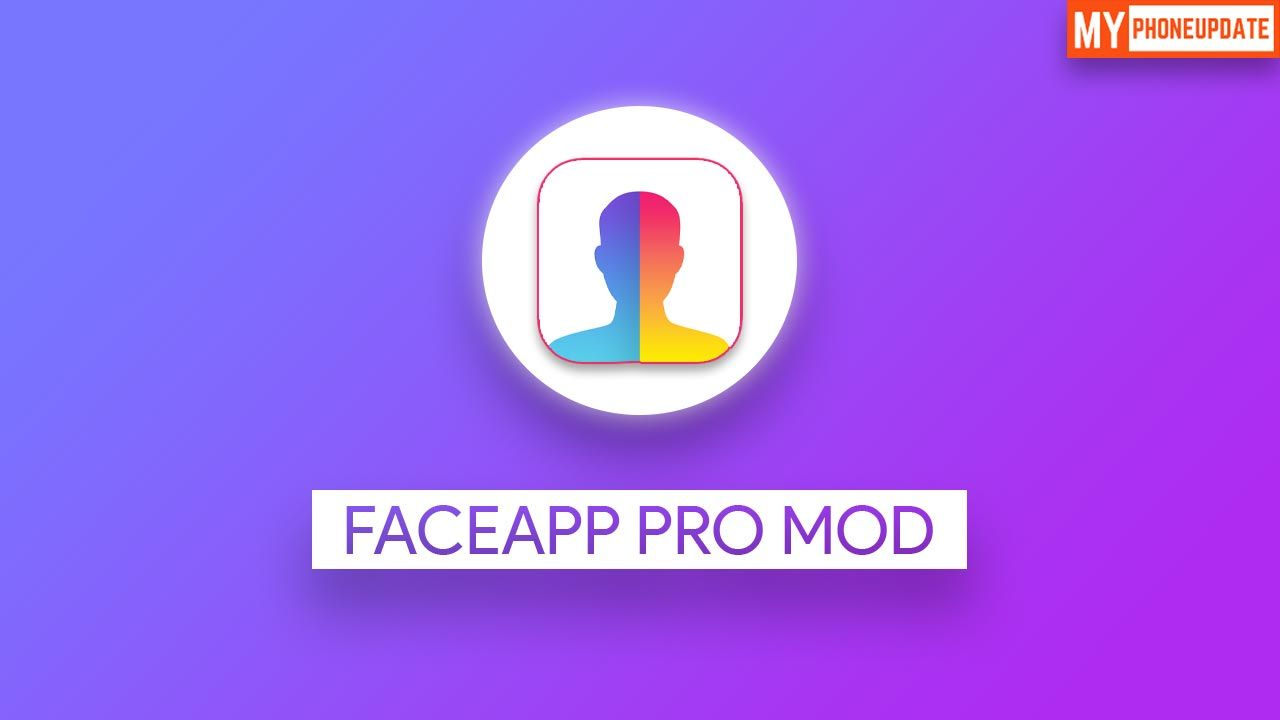 Faceapp pro mod apk v31101 download for android 2020 in