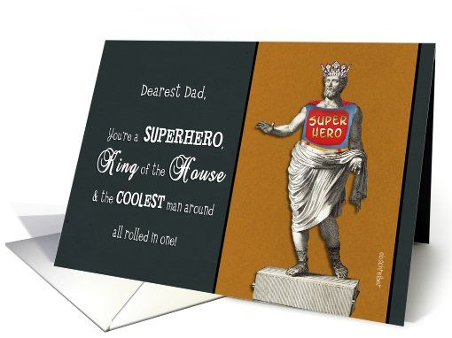 Humor happy father's day, superhero, king of the house Card by Barbara Schreiber
