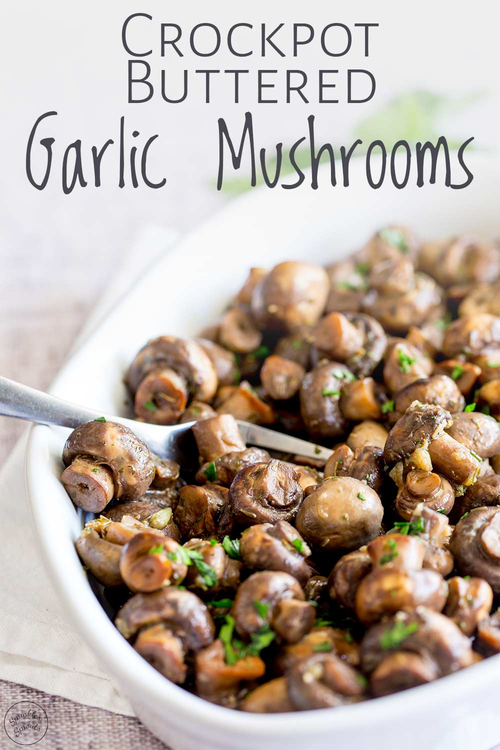 Crockpot Buttered Garlic Mushrooms | Sprinkles and Sprouts