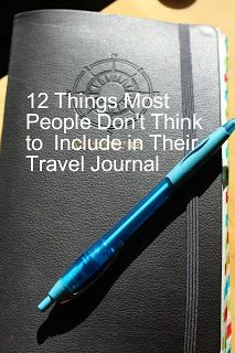 The Scarlett Chronicles: 12 Things Most People Don't Think to Include in Their Travel Journal
