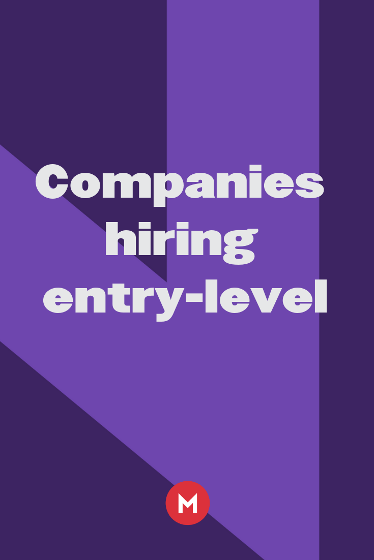 50 Companies Hiring Entry Level Workers Now Companies Hiring