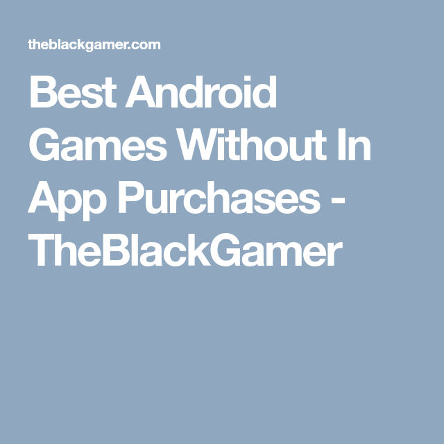 Best Premium Android Games 2020   Android Central