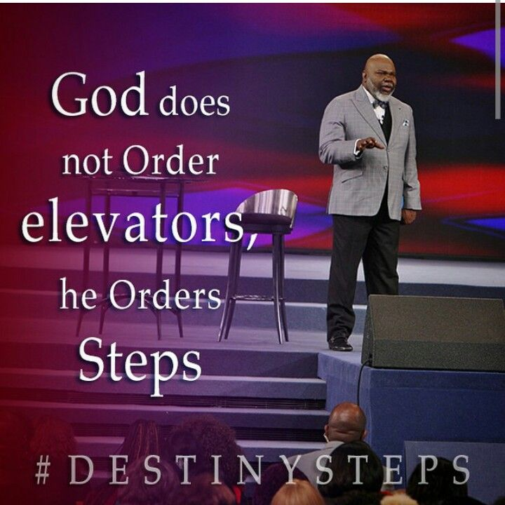 Order My Steps Lord Inspirational Quotes Td Jakes Quotes