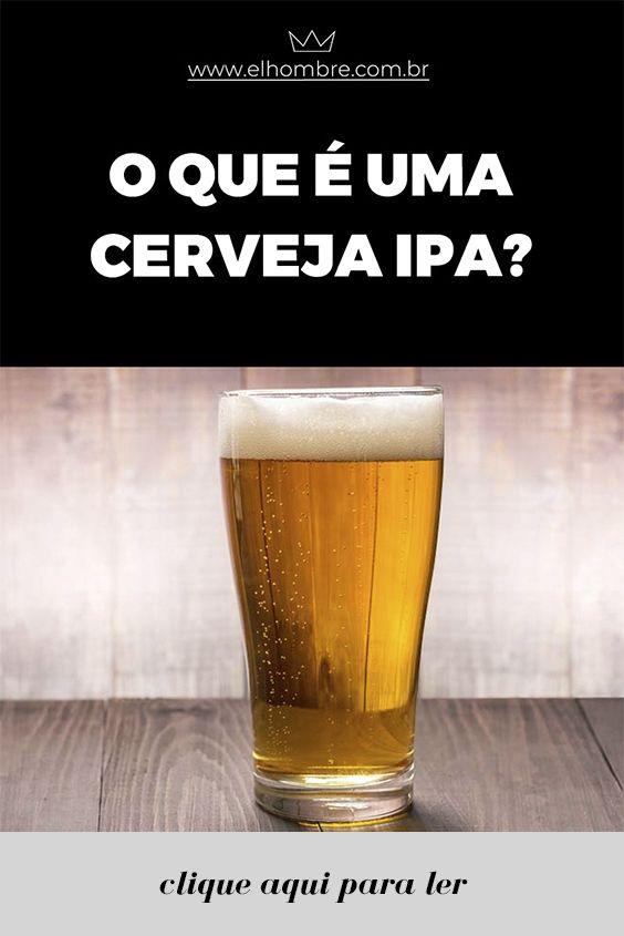 cerveja, bebidas, tipos de cerveja, lifestyle, IPA, beer, cervejarias