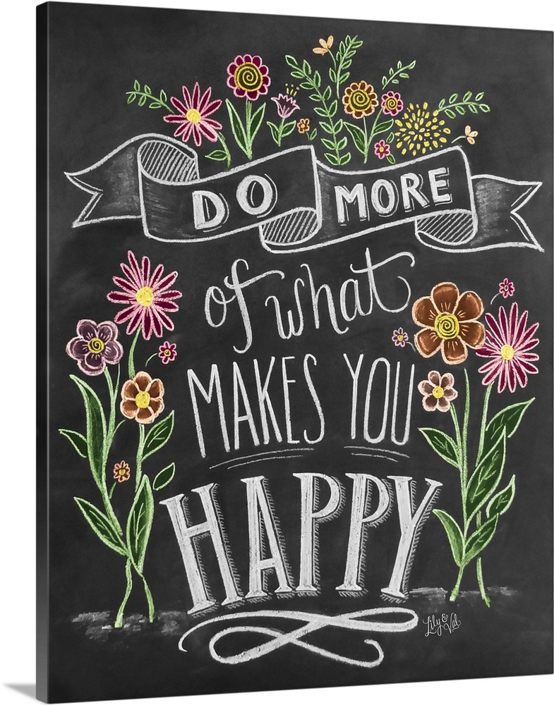 Do More Of What Makes You Happy Handlettering Canvas Art Prints Lily And Val Blackboard Art