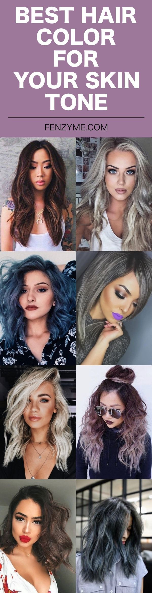 40 Best Hair Color For Your Skin Tone Hair Styles Hair Style Ideas In 2020 Pale Skin Hair Color Cool Hair Color Hair Color For Tan Skin