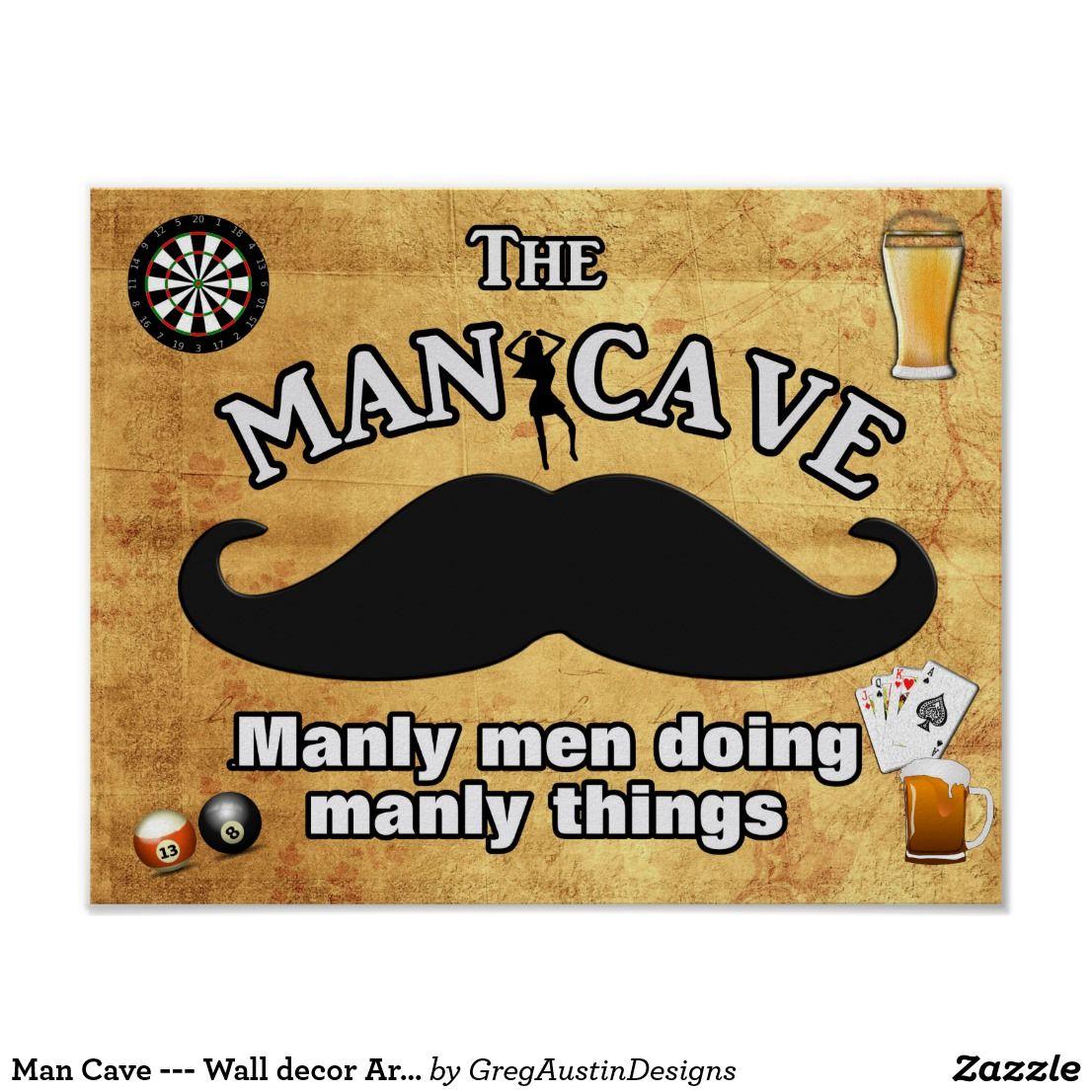 Man Cave --- Wall decor Art Print