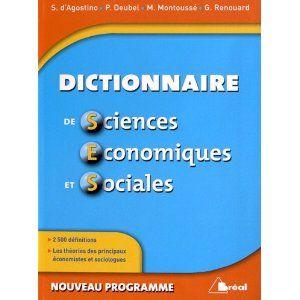 Dictionnaire Restructure Et Conforme Au Nouveau Programme De Sciences Economiques Et Sociales De La Seconde A Sciences Economiques Nouveaux Programmes Science
