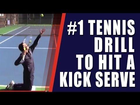 Tennis Kick Serve 1 Tennis Drill To Hit A Kick Serve Tennis Drills Tennis Serve Tennis Lessons