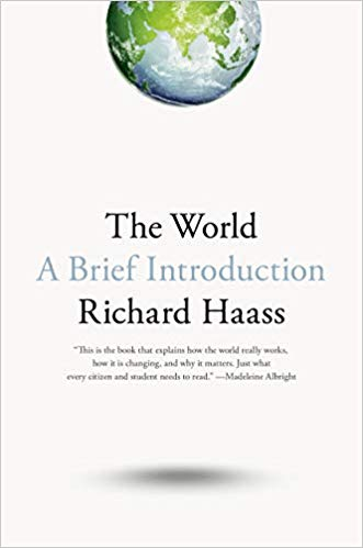 The World A Brief Introduction Richard Haass 9780399562396 Amazon Com Books In 2020 Kindle Reading