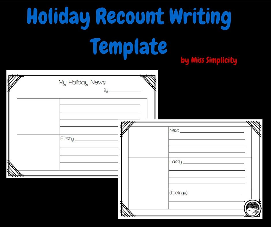 simple holiday recount writing template for Year 1 and 2 | Literacy ...