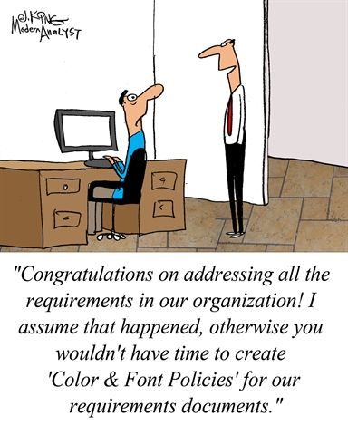 Humor  Cartoon When Requirements Documentation Standards Get Out