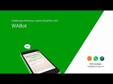Crear Chatbot para Whatsapp usando DialogFlow - YouTube | BOTS in