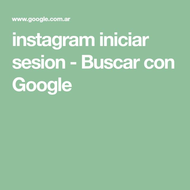 Instagram iniciar sesion desde google