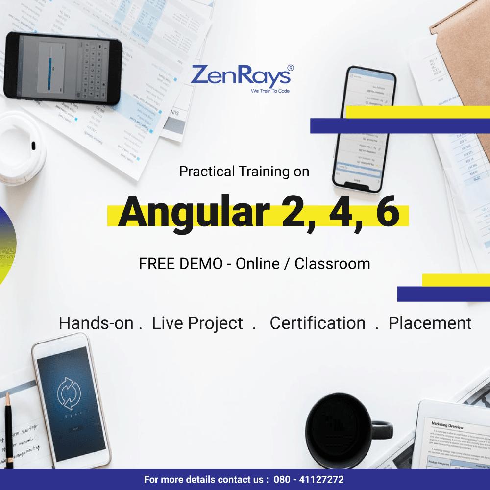 Zenrays Offers The Best Angular 2 Angular 4 Angular 6 Training In