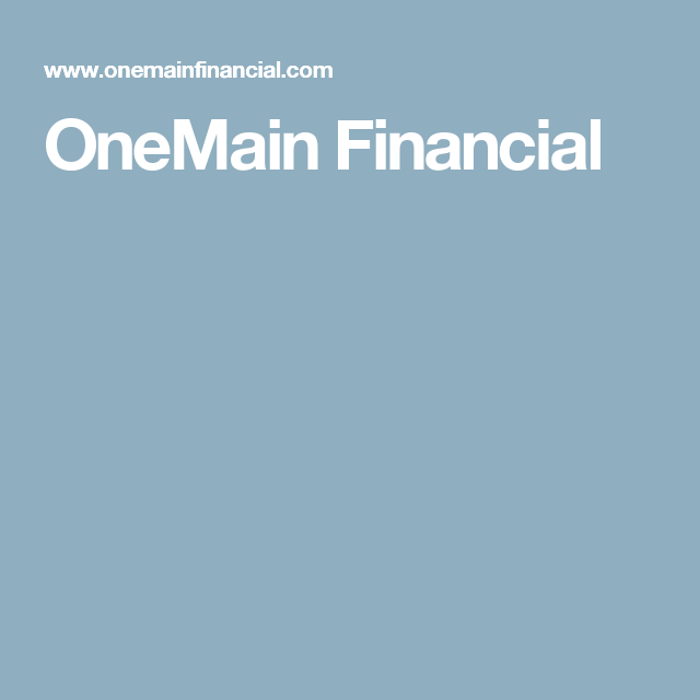 Onemain Financial Online Loans Personal Loans Online Personal Loans