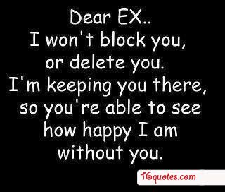 If You Want To Make Your Ex Girlfriends Or Boyfriend Ex Quotes Ex Boyfriend Quotes Boyfriend Quotes