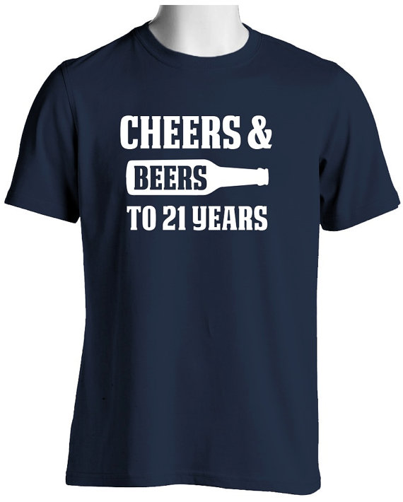 21st Birthday T Shirt Cheers And Beers To 21 Years Gift