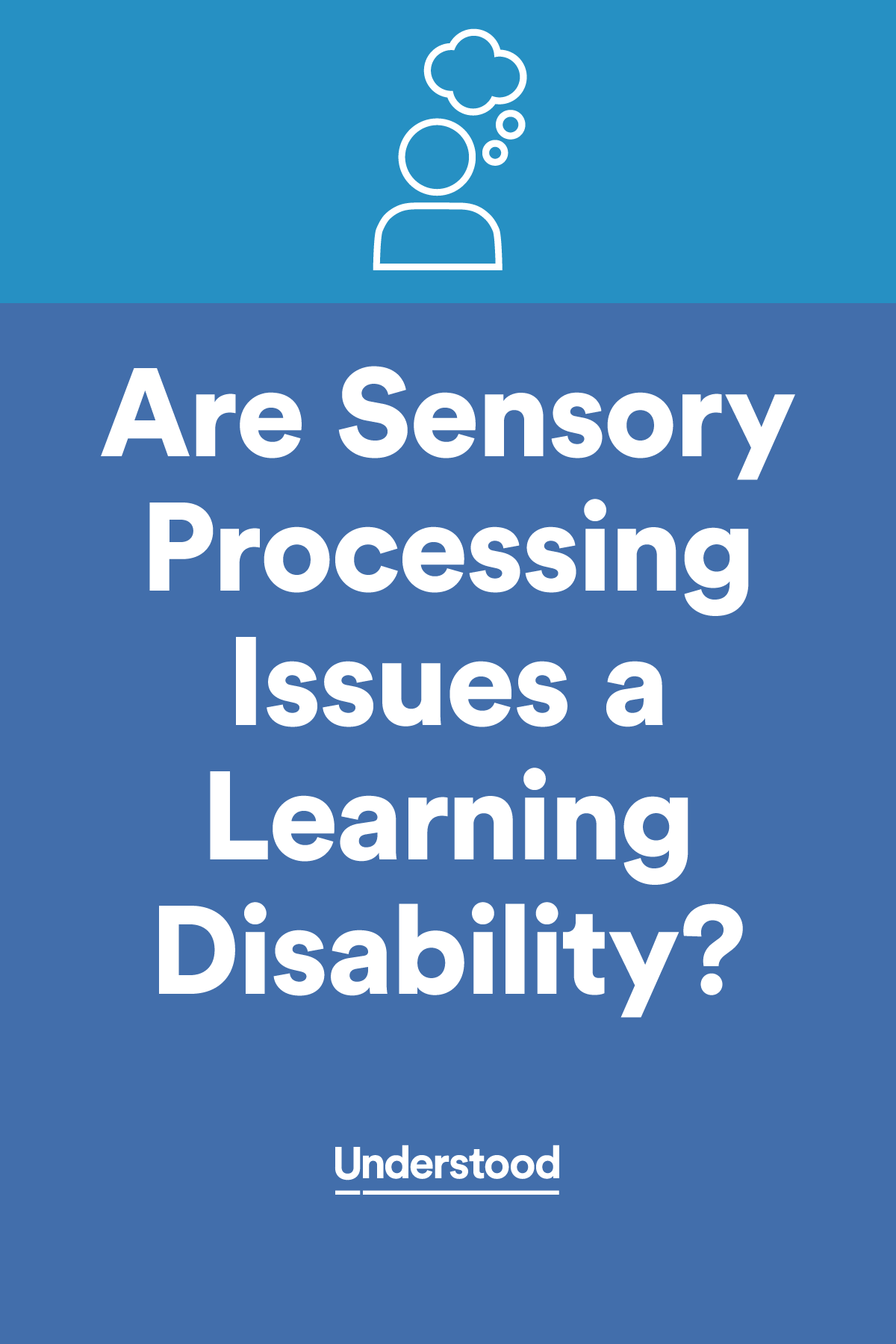 Are Sensory Processing Issues A Learning Disability