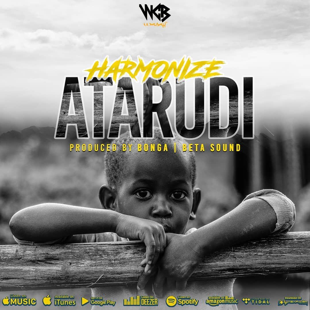 DOWNLOAD: Harmonize - Atarudi (Mp3 Audio) | Latest Music