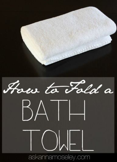 How To Fold Bath Towels For Organized Cupboards How To Fold
